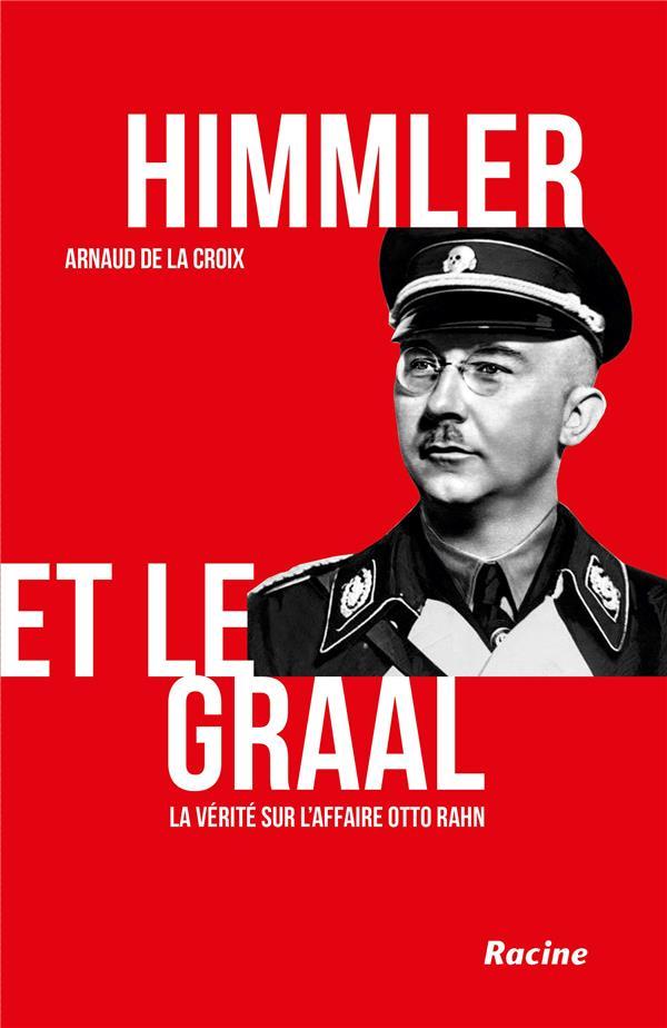 HIMMLER ET LE GRAAL