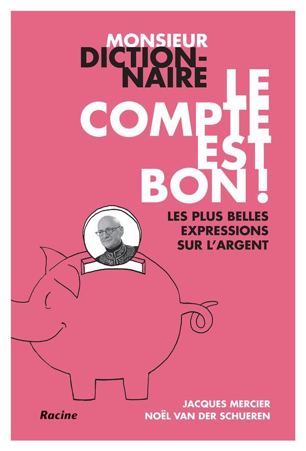 MONSIEUR DICTIONNAIRE : LE COMPTE EST BON