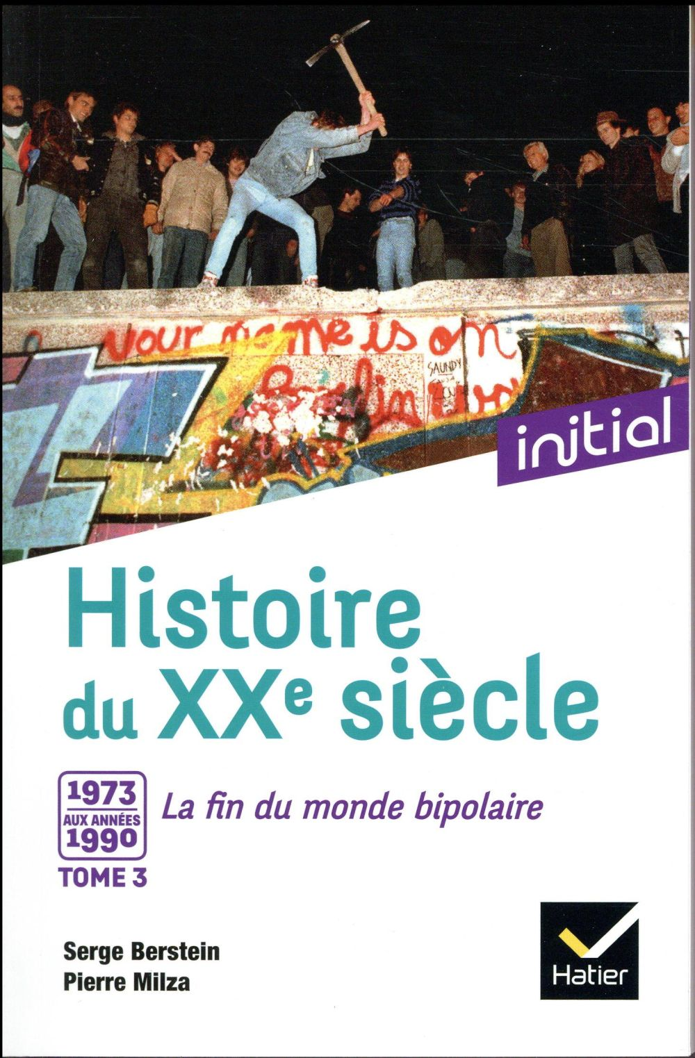 INITIAL - HISTOIRE DU XXE SIECLE TOME 3