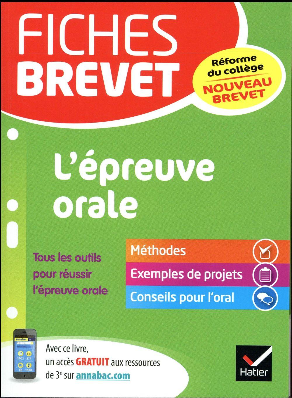 FICHES BREVET L'EPREUVE ORALE - SPECIAL NOUVEAU BREVET