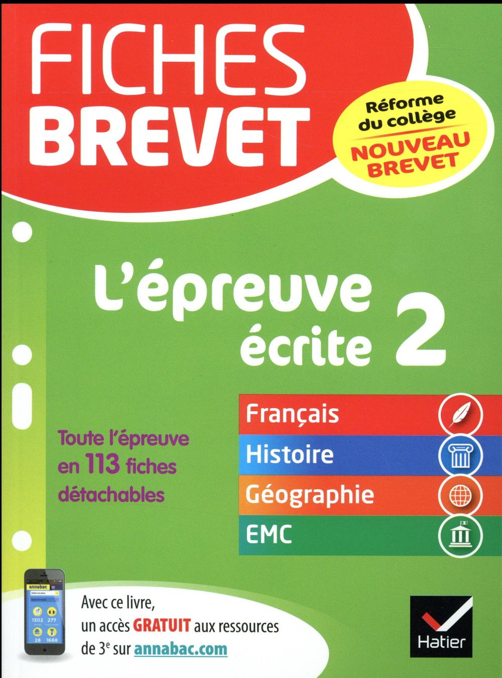 FICHES BREVET L'EPREUVE ECRITE 2 - FICHES DE REVISION EN FRANCAIS, HISTOIRE-GEOGRAPHIE, EMC