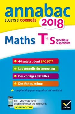 ANNALES ANNABAC 2018 MATHS TLE S SPECIFIQUE & SPECIALITE