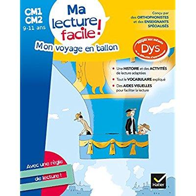 MA LECTURE FACILE CM1-CM2 : MON VOYAGE EN BALLON