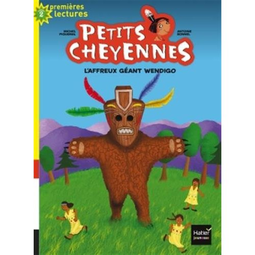 L'AFFREUX GEANT WENDIGO - PETITS CHEYENNES - T10