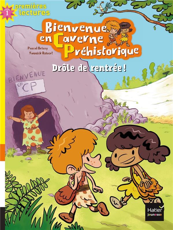 BIENVENUE EN CAVERNE PREHISTORIQUE - 1 - DROLE DE RENTREE !