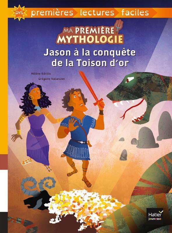JASON A LA CONQUETE DE LA TOISON D'OR ADAPTE - MA PREMIERE MYTHOLOGIE - T5