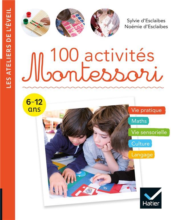 100 ACTIVITES MONTESSORI