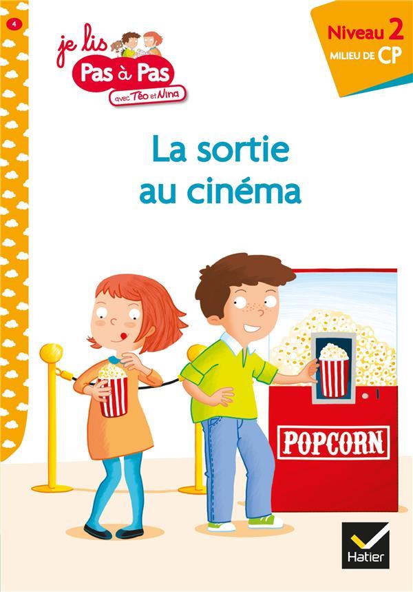 LA SORTIE AU CINEMA - JE LIS PAS A PAS - T4