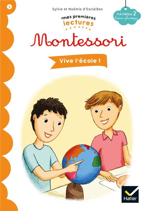 VIVE L'ECOLE ! - PREMIERES LECTURES AUTONOMES MONTESSORI - T3