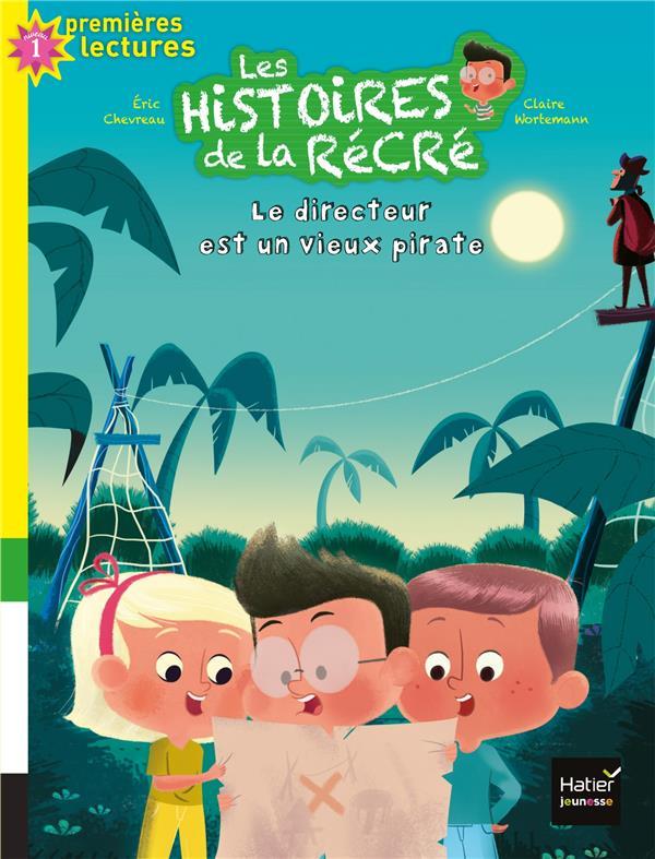 LE DIRECTEUR EST UN VIEUX PIRATE - LES HISTOIRES DE LA RECRE - T9