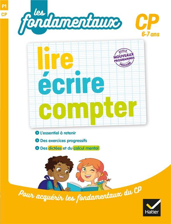 LIRE, ECRIRE, COMPTER CP