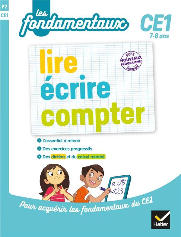LIRE, ECRIRE, COMPTER CE1