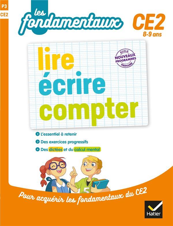 LIRE, ECRIRE, COMPTER CE2