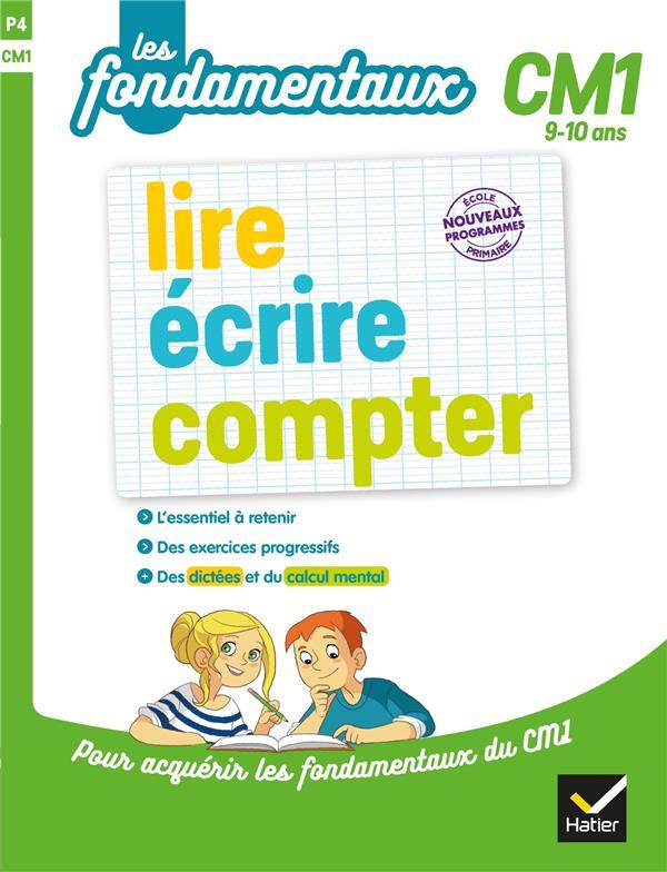 LIRE, ECRIRE, COMPTER CM1