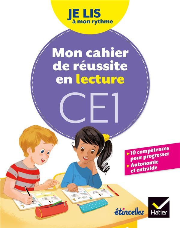 JE LIS A MON RYTHME - LECTURE CE1 ED. 2019 - MON CAHIER DE REUSSITE