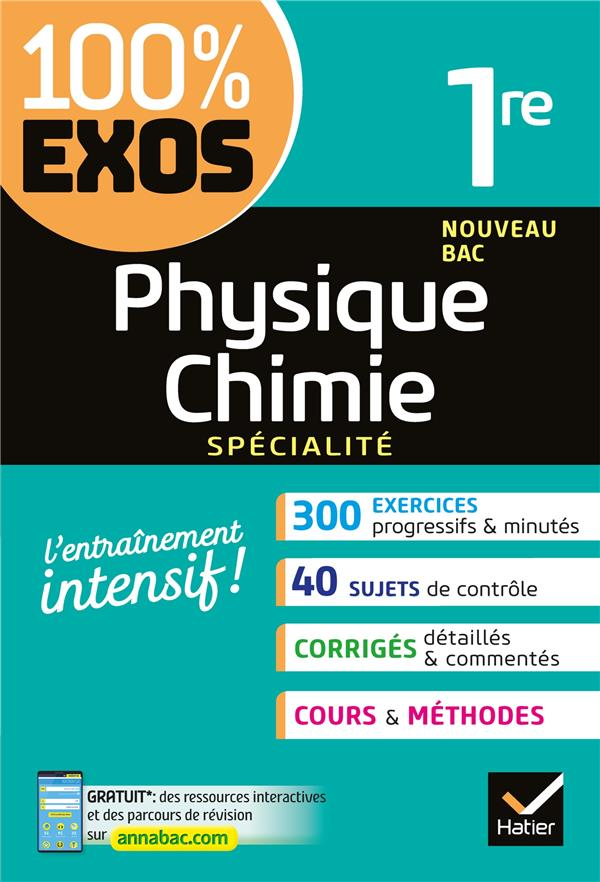 PHYSIQUE-CHIMIE (SPECIALITE) 1RE - EXERCICES RESOLUS - PREMIERE