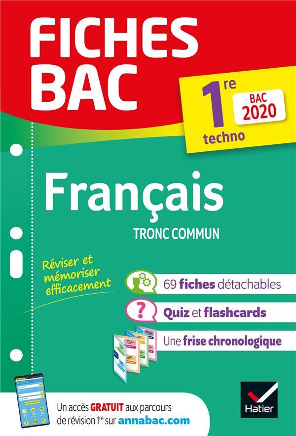 FICHES BAC FRANCAIS 1RE  TECHNOLOGIQUE BAC 2020 - INCLUS OEUVRES AU PROGRAMME 2019-2020