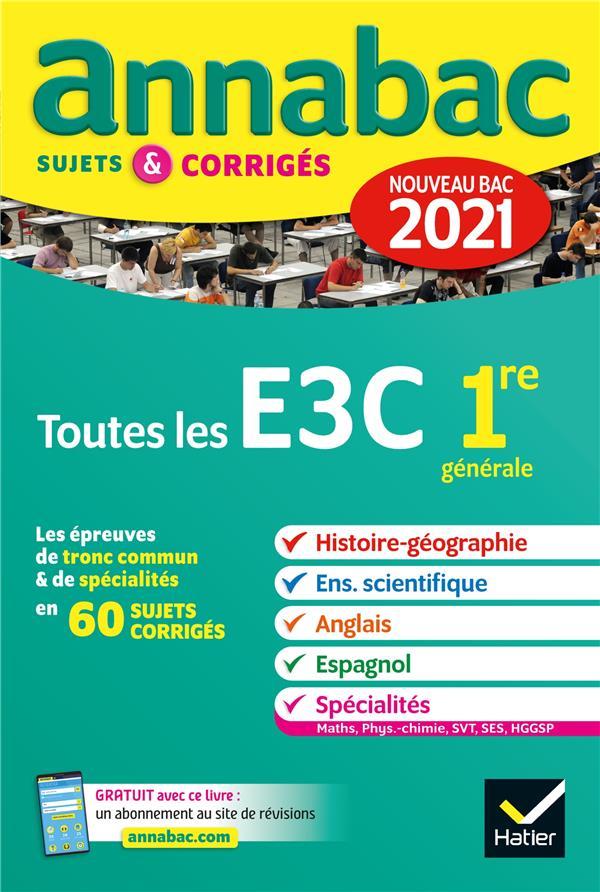 ANNALES DU BAC ANNABAC 2021 TOUTES LES EVALUATIONS COMMUNES 1RE GENERALE - HISTOIRE-GEOGRAPHIE, ENSE