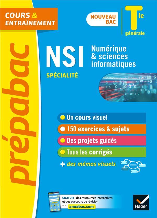 NSI TLE GENERALE (SPECIALITE) - PREPABAC COURS & ENTRAINEMENT - NOUVEAU PROGRAMME, NOUVEAU BAC (2020
