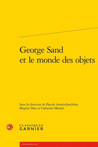 GEORGE SAND ET LE MONDE DES OBJETS