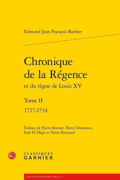 CHRONIQUE DE LA REGENCE - TOME II - 1727-1734