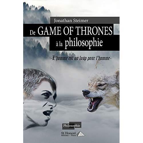 DE GAME OF THRONES A LA PHILOSOPHIE