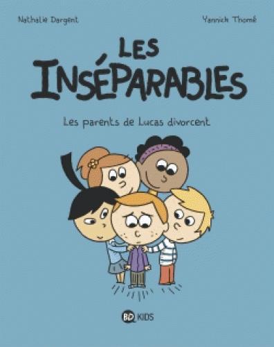 LES INSEPARABLES, TOME 01
