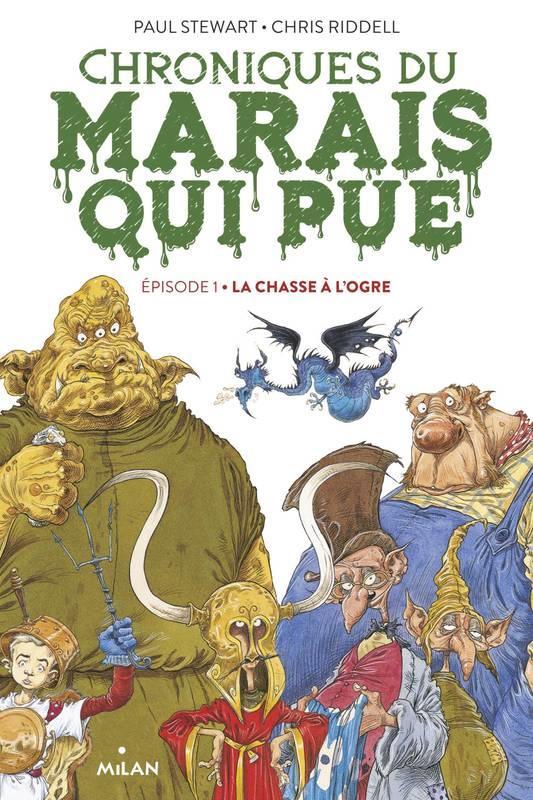 CHRONIQUES DU MARAIS QUI PUE, TOME 01