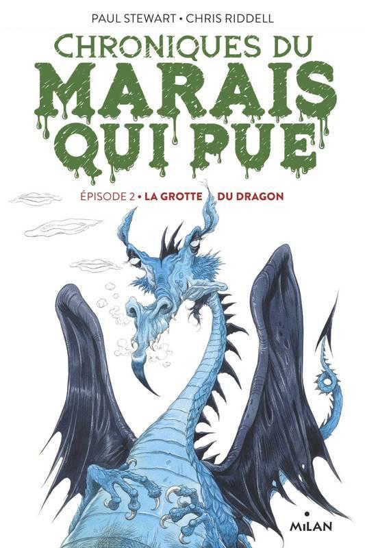 CHRONIQUES DU MARAIS QUI PUE, TOME 02