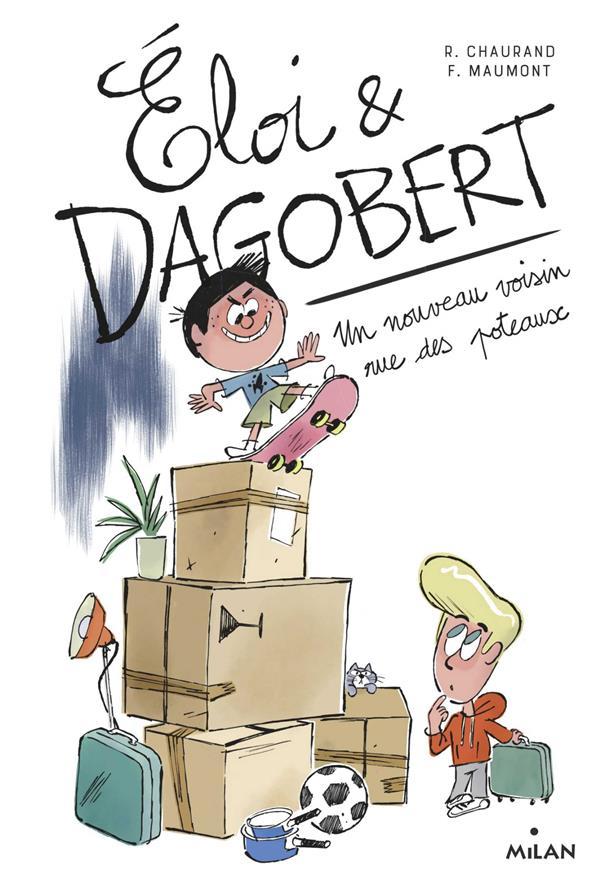 ELOI ET DAGOBERT, TOME 01 - UN NOUVEAU VOISIN RUE DES POTEAUX