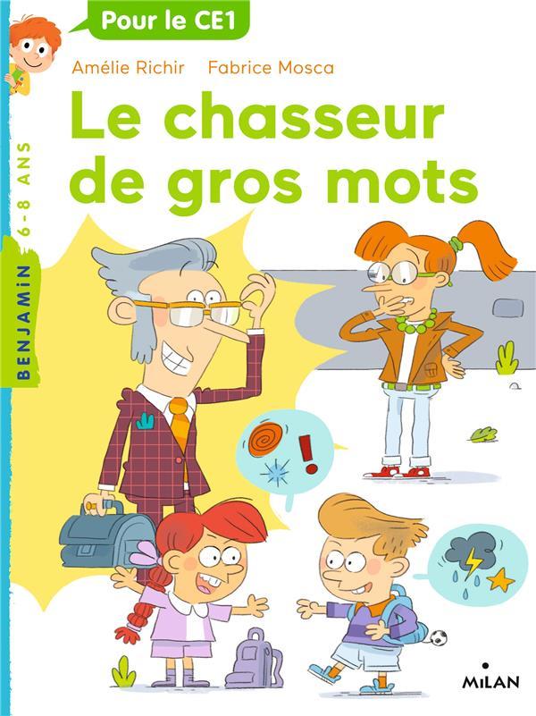 LE CHASSEUR DE GROS MOTS