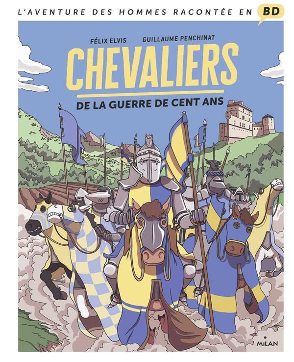CHEVALIERS DE LA GUERRE DE CENT ANS