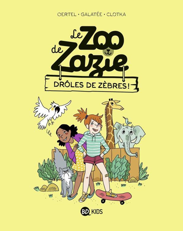 LE ZOO DE ZAZIE, TOME 01 - DROLES DE ZEBRES !