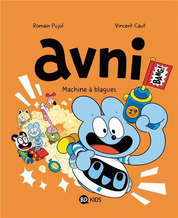 AVNI, TOME 07 - MACHINE A BLAGUES