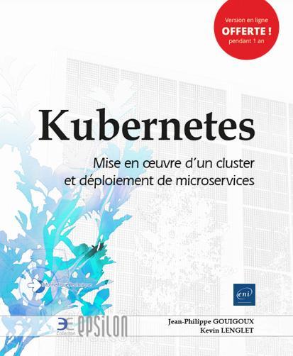 KUBERNETES - MISE EN OEUVRE D'UN CLUSTER ET DEPLOIEMENT DE MICROSERVICES