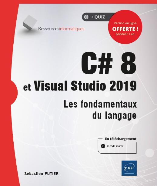 C# 8 ET VISUAL STUDIO 2019