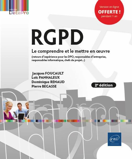 RGPD - LE COMPRENDRE ET LE METTRE EN OEUVRE (2E EDITION)