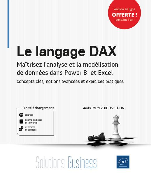 LE LANGAGE DAX - CONCEPTS CLES ET EXERCICES PRATIQUES