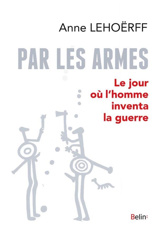 PAR LES ARMES