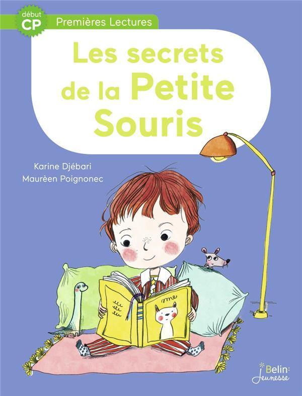 LES SECRETS DE LA PETITE SOURIS - DEBUT CP