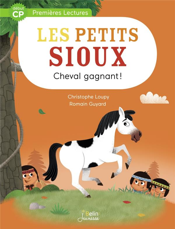 """CHEVAL GAGNANT - SERIE """"LES PETITS SIOUX"""" 4 - DEBUT CP"""