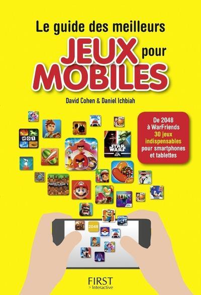 LE GUIDE DES MEILLEURS JEUX POUR MOBILES