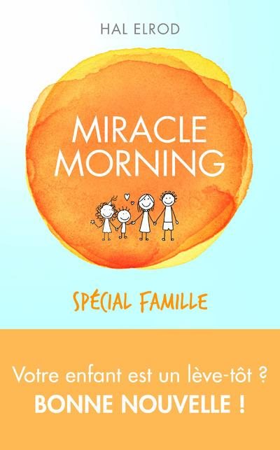 MIRACLE MORNING SPECIAL FAMILLE