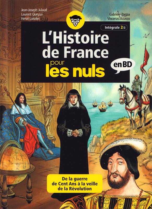 L'HISTOIRE DE FRANCE POUR LES NULS EN BD - INTEGRALE 2 A 3