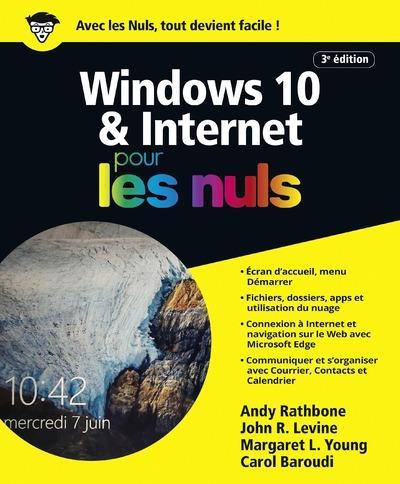 WINDOWS 10 & INTERNET POUR LES NULS, 3E