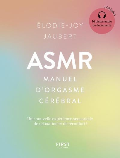 ASMR : MANUEL D'ORGASME CEREBRAL