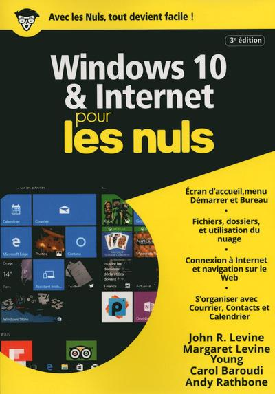 WINDOWS 10 & INTERNET MEGAPOCHE POUR LES NULS, 3E