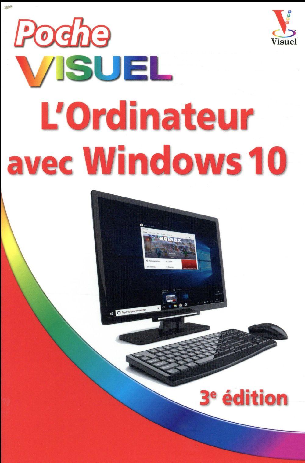 L'ORDINATEUR AVEC WINDOWS 10 - POCHE VISUEL - 3E EDITION