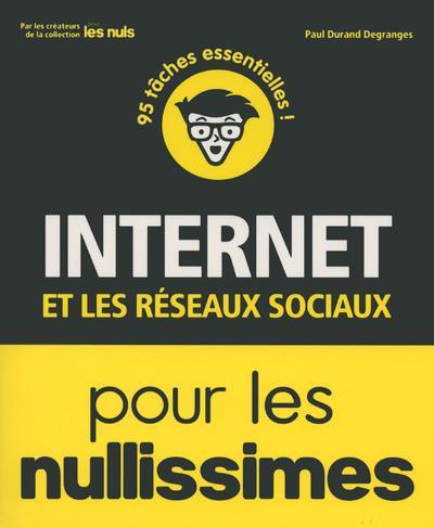 INTERNET ET LES RESEAUX SOCIAUX POUR LES NULLISSIMES