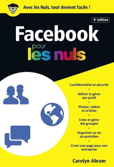 FACEBOOK POUR LES NULS - 6E EDITION